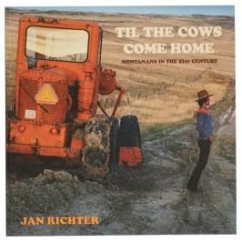 Jan Richter - TIL THE COWS COME HOME