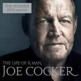 LP Joe Cocker: Life of a Man (The Ultimate Hits 1968-2013)